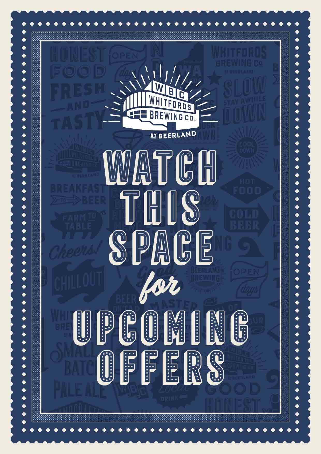Watch this space for upcoming offers